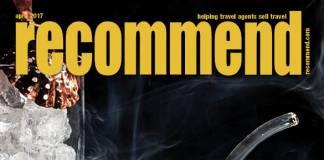 Recommend Travel Agent Magazine - April 2017